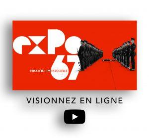 Expo 67 Mission Impossible sur Vimeo sur demande