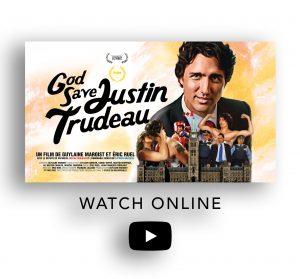 God Save Justin Trudeau on Vimeo on demand