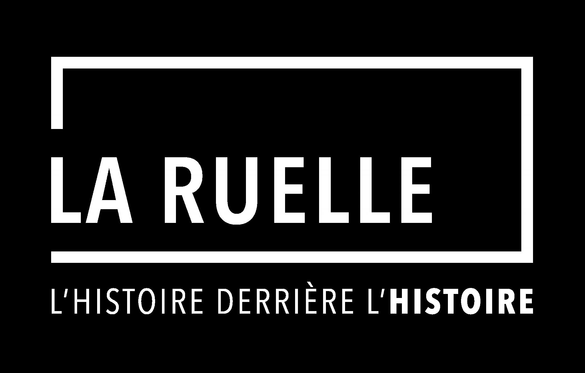 La Ruelle: L'histoire derrière l'histoire