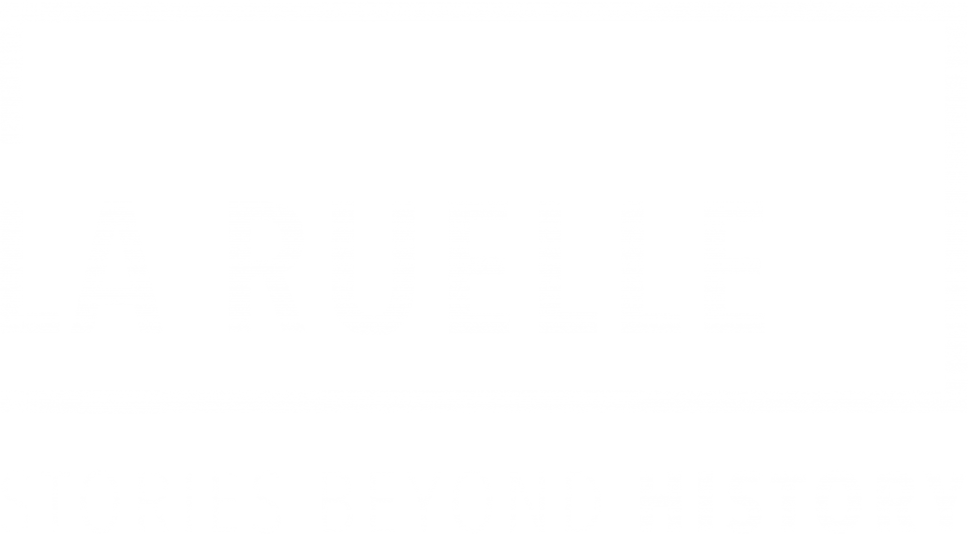 La Ruelle: Stories Beyond History
