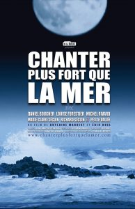 Affiche Chanter plus fort que la mer