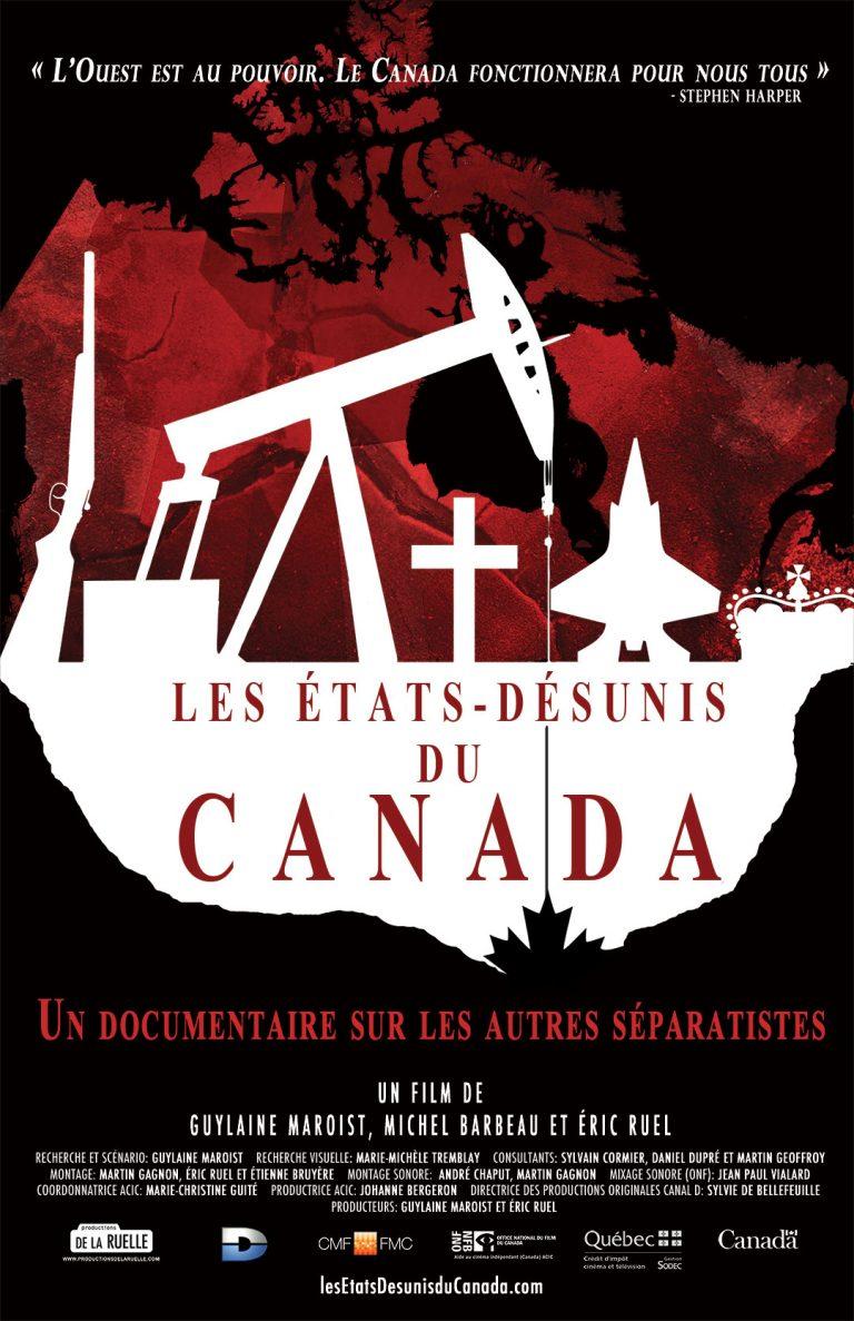Les États-Désunis du Canada, documentaire
