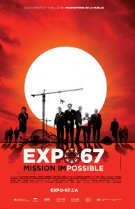 Affiche officielle du documentaireExpo 67 Mission Impossible
