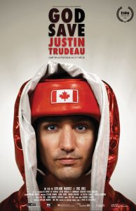 Affiche God Save Justin Trudeau